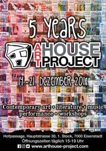 5 YEARS ART HOUSE PROJECT @ ART HOUSE PROJECT | Eisenstadt | Burgenland | Austria